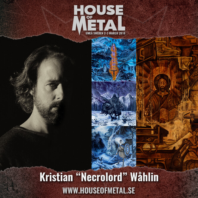 """Exhibition with Kristian """"Necrolord"""" Wåhlin"""